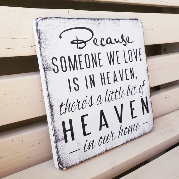 Someone we love is in Heaven | Top 15 Gifts for the Inspirational Wall Art Lover