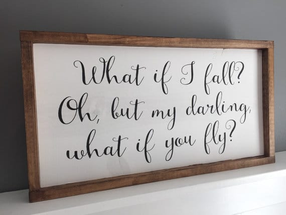What if I fall? What if you fly? | Top 15 Gifts for the Inspirational Wall Art Lover