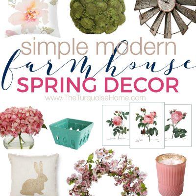 Simple & Modern Farmhouse Spring Decor on a budget!