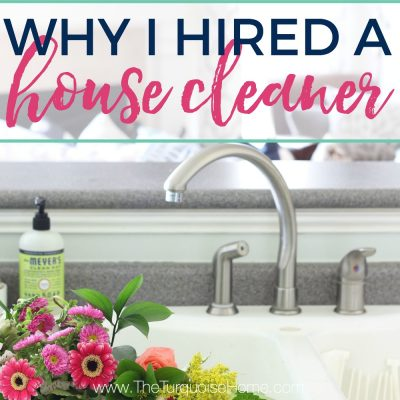 Why I Finally Hired a House Cleaner