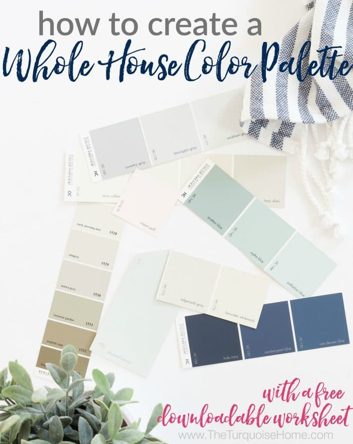 How to Create a Whole House Color Palette without being overwhelmed!!