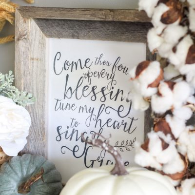 Come Thou Fount of Many Blessings - one of my favorite hymns - and perfect for decorating for fall! Get the free printable here ...
