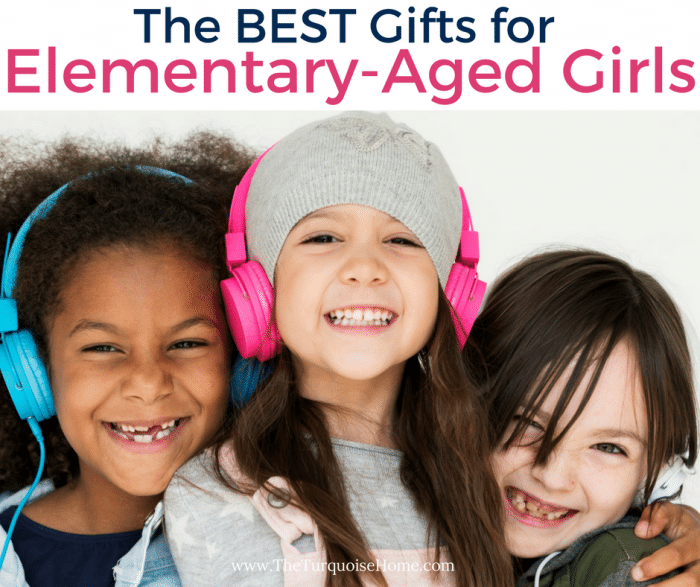 The BEST gift ideas for the Elementary-Aged Girl. Your daughter, niece or friend will LOVE these gifts for sure!