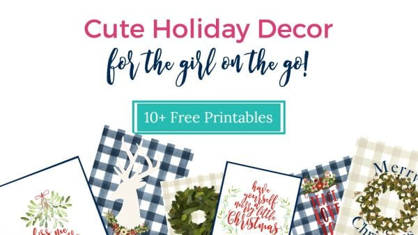 Grab the free Christmas printables! Perfect for a girl on-the-go!