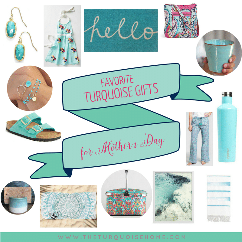 Favorite Turquoise Gifts for any occasion, but especially Mother's Day!