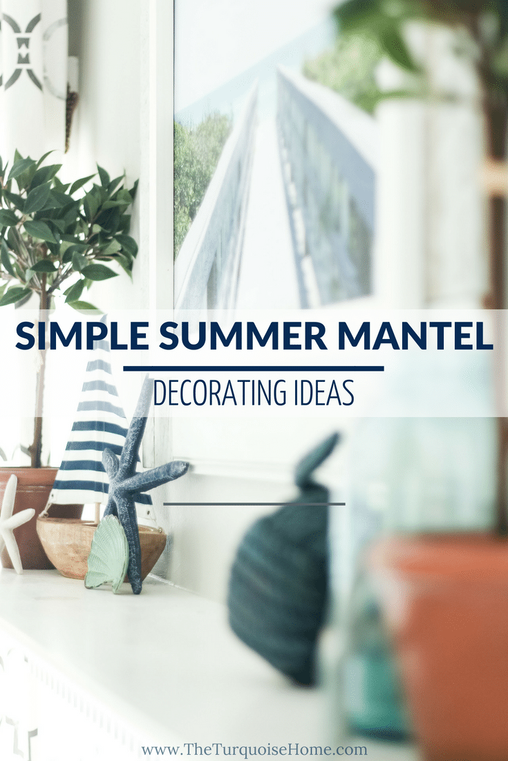 Simple Summer Mantel Decorating Ideas - Check them out here: https://theturquoisehome.com/coastal-summer-mantel-decor/ | Add a little nautical charm to your living space with these simple coastal summer mantel decor ideas. Featuring DIY beach canvas art, blue & white starfish, textured sailor's knot and cheerfully striped sail boats, this mantel looks great for the seasonally inspired.