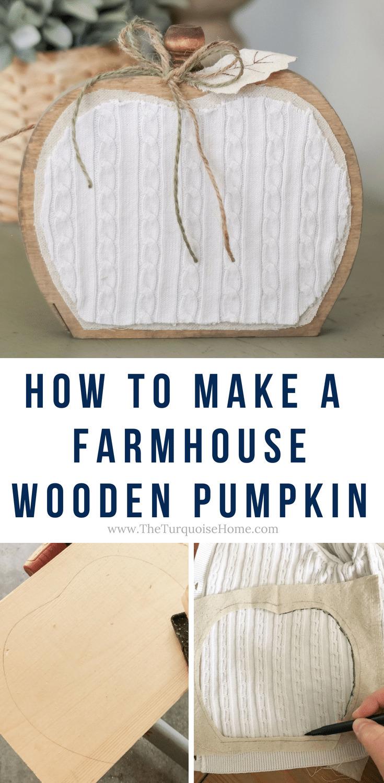 How to Make a Farmhouse Wooden Pumpkin