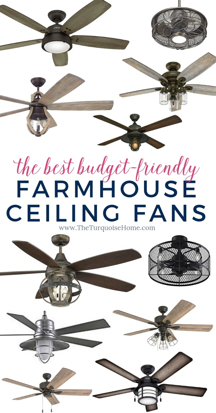 The Best Budget-friendly Farmhouse Ceiling Fans that you will LOVE!! Thank goodness Joanna Gaines said it was OK we still use ceiling fans in our home. 😜 #farmhouseceilingfan #ceilingfan #farmhouse #joannagaines #theturquoisehome #diyhomedecor