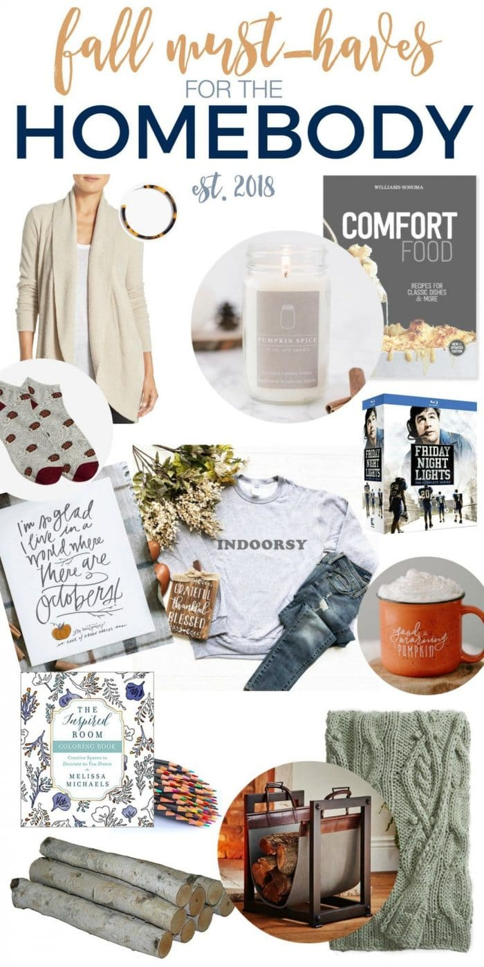Fall Must-haves for the Homebody 2018