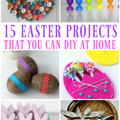 15 Easter Projects You Can Make at Home