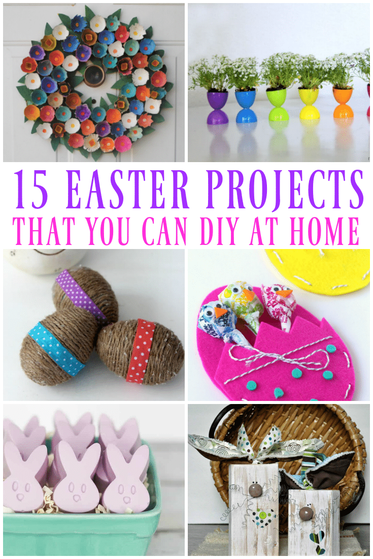 15 DIY Easter Projects that you can do at home!