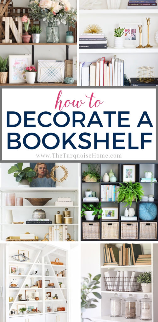How to Decorate a Bookshelf - simple, yet tried and true ideas for decorating a space that works!
