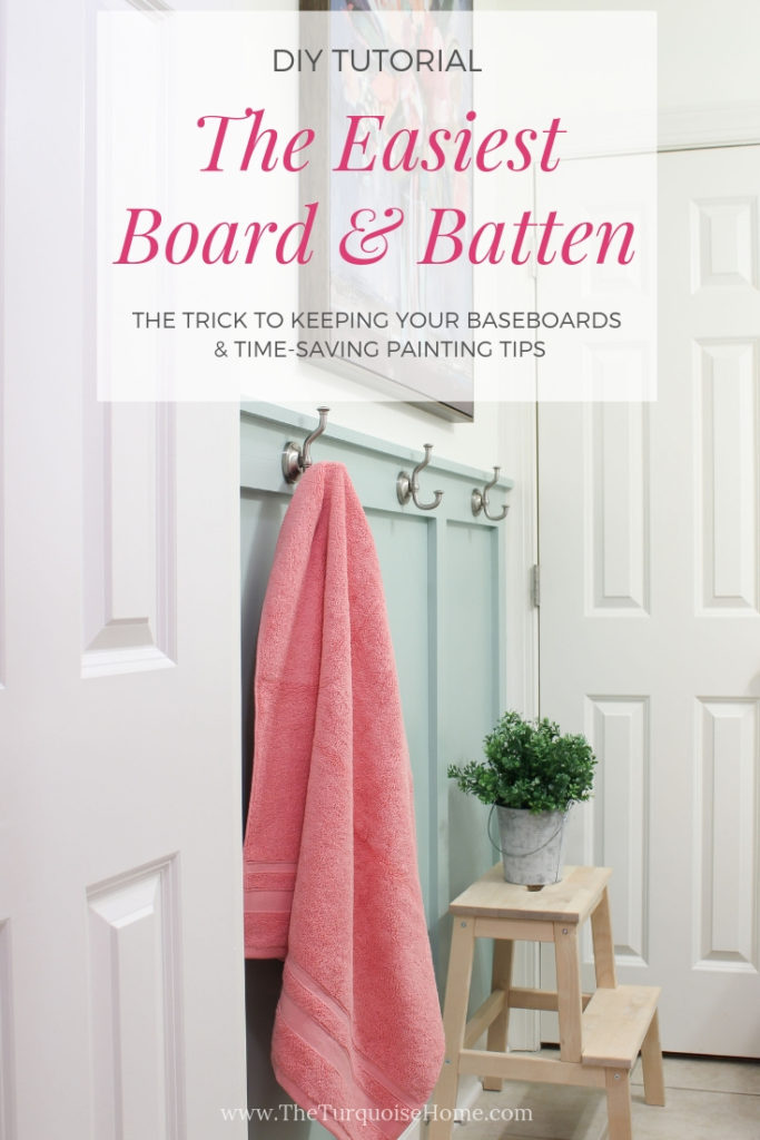 The Easiest DIY Board and Batten Tutorial! - tricks on saving your existing baseboards & time-saving paint tips