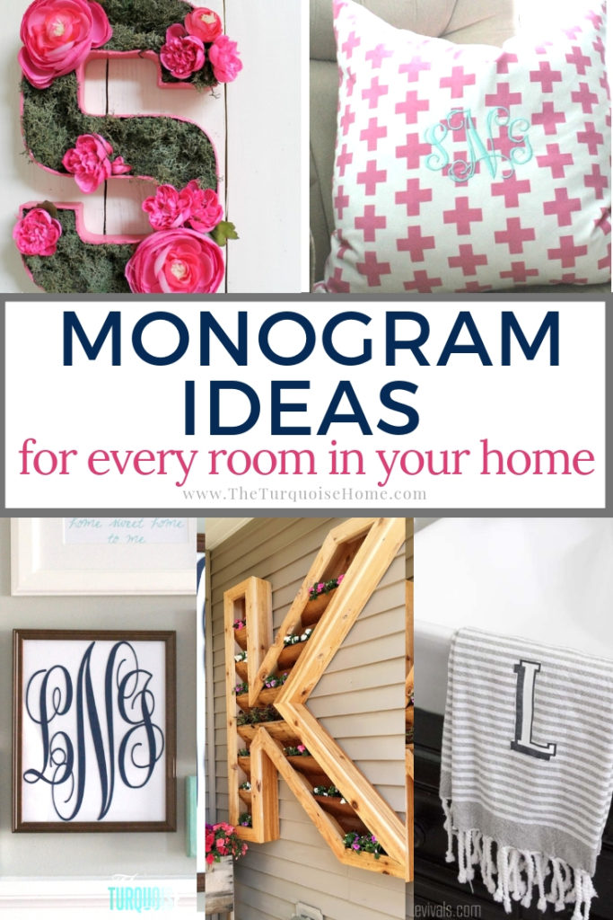 Monogram Ideas for Every Room in Your Home | DIY Home Decor on a Budget | Collage with indoor and outdoor projects with personalization