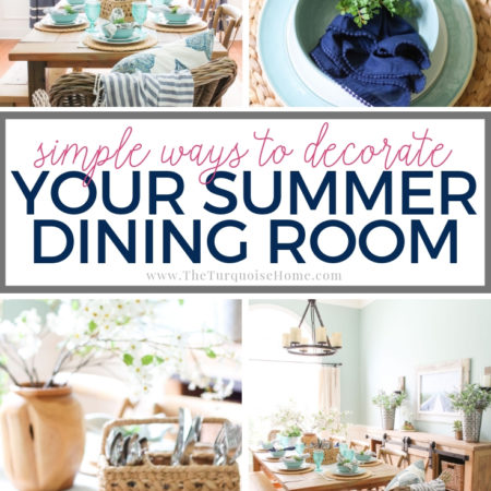Learn some simple ways to decorate your dining room for summer. #summerdecorating #diyhomedecor #summerdecor #diningroom