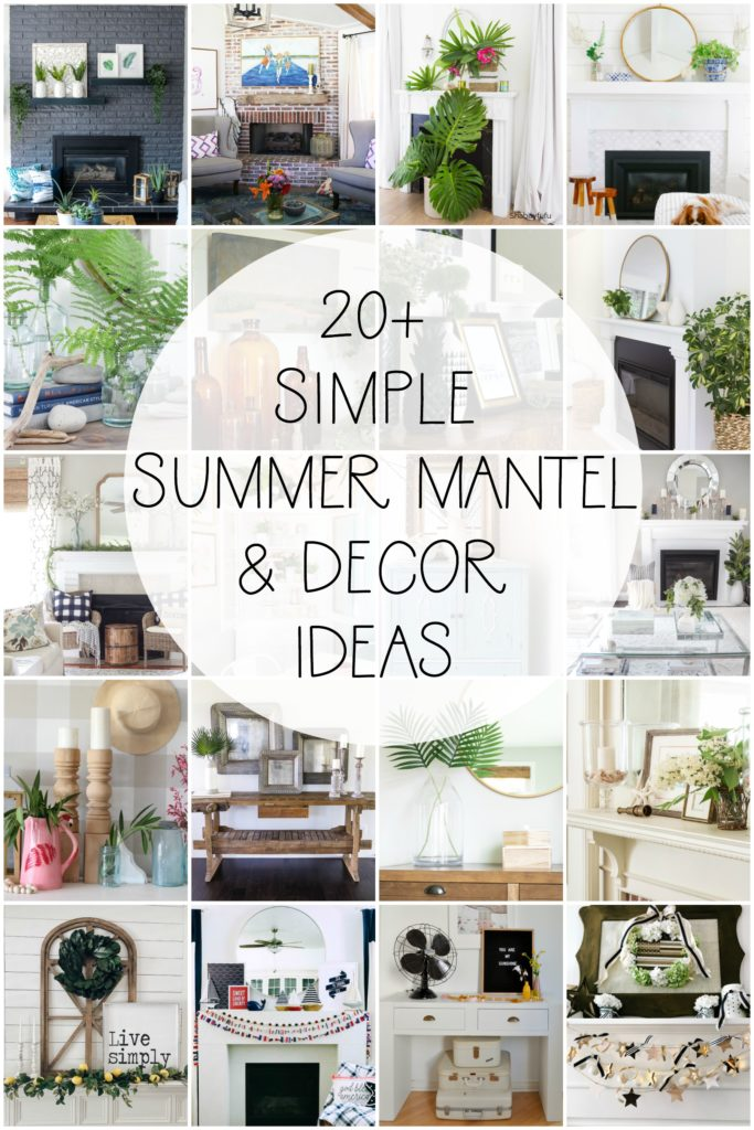 20 Simple and Beautiful Summer Mantel Decor Ideas