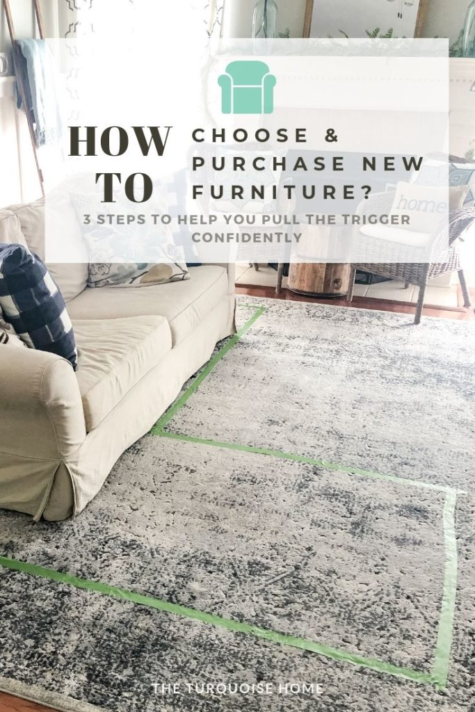 3 Steps for Choosing and Buying New Furniture - Make decisions for your home with confidence!
