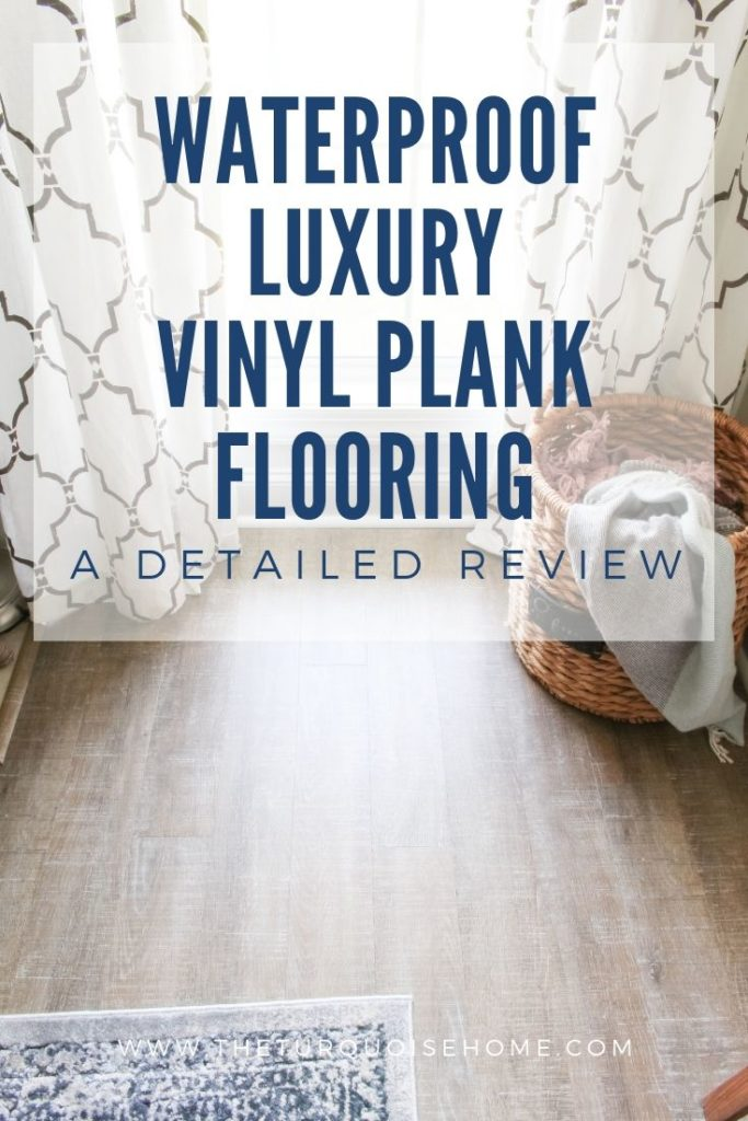 Luxury Vinyl Plank Flooring Review | Get the farmhouse look without the cost or upkeep of hardwood floors! Waterproof Luxury Vinyl Plank Flooring | COREtec Boardwalk Oak @Theturquoisehome #flooring #luxuryvinylplank #floor