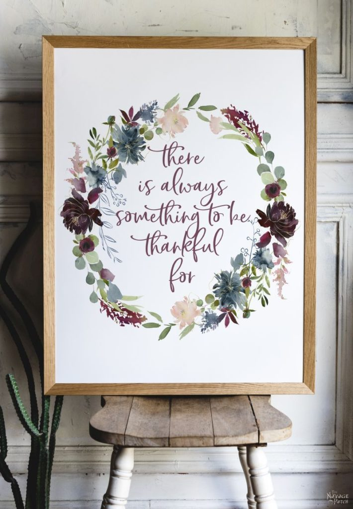 """There is Always Something to be Thankful for..."" Printable 
