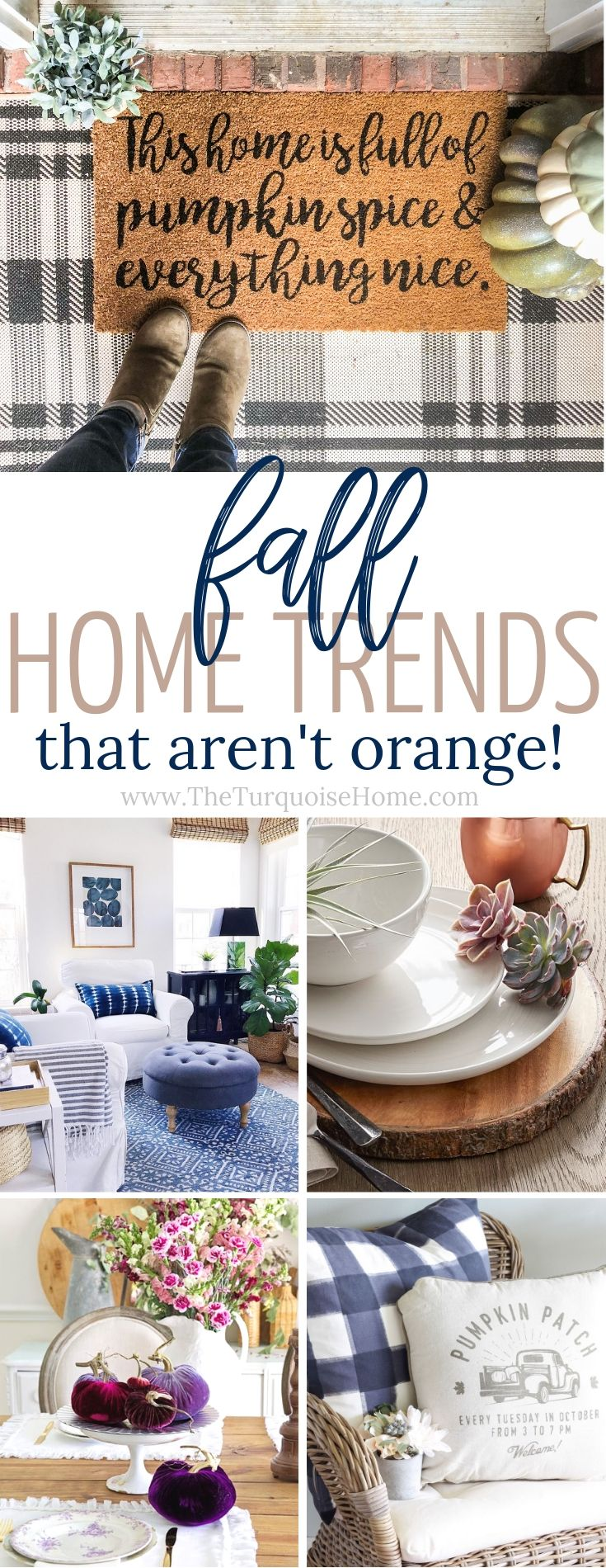 Fall Home Trends that aren't traditional or orange!!