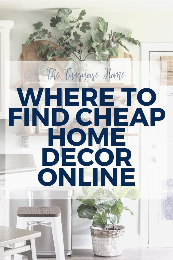 Where to find cheap home decor online.