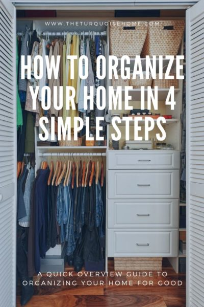 How to Organize Your Home in 4 Simple Steps