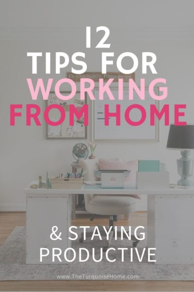 12 Tips for Working from Home & Staying Productive