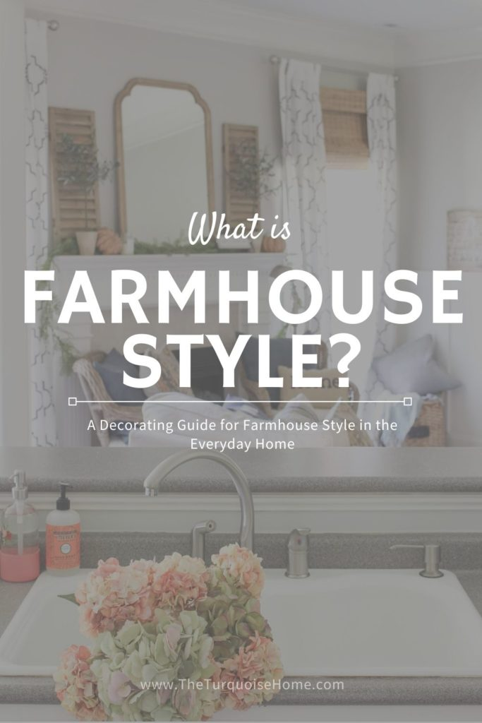 What is Farmhouse Style?