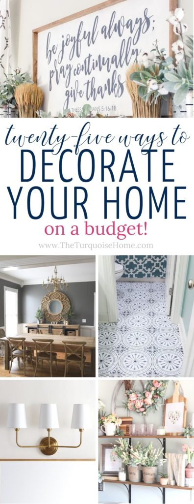 25+ Ways to Decorate Your Home on a Budget