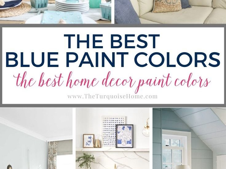The Best Blue Paint Colors for Your Home