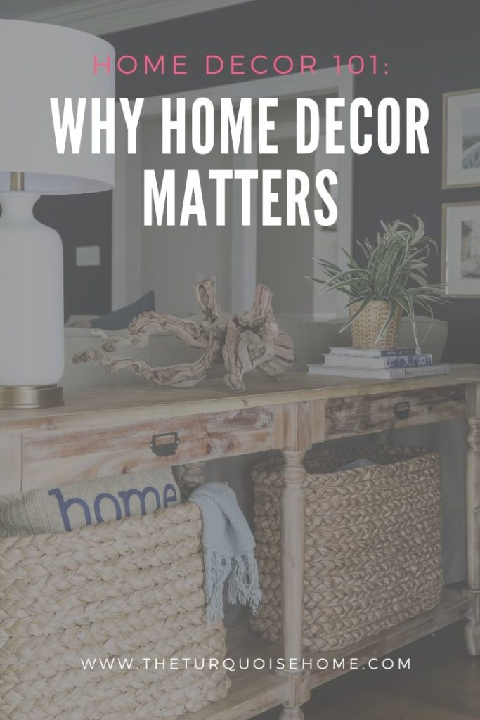 Why Home Decor Matters