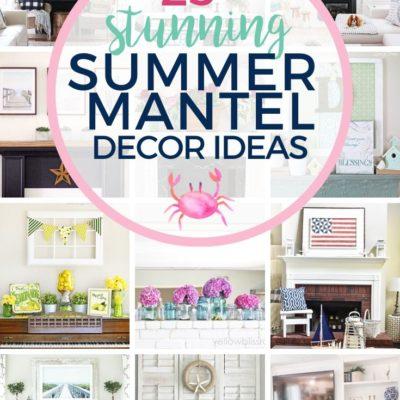 Summer Mantel Decor Ideas