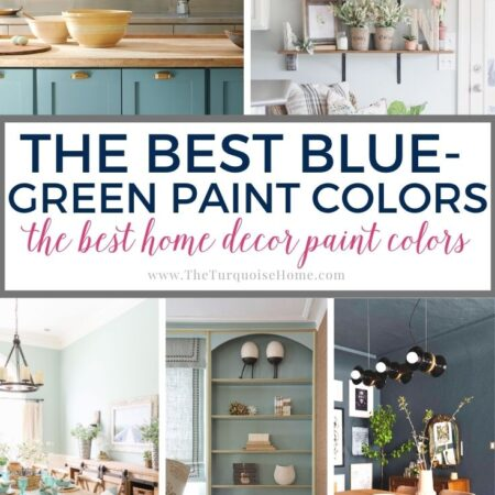 The Best Blue Green Paint Colors