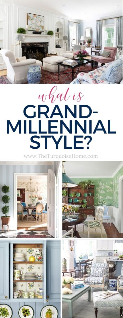 What is Grandmillennial Style? {Decorating 101}